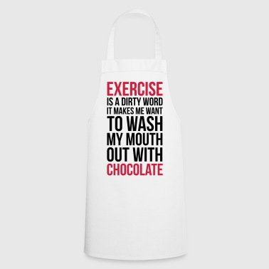 Exercise & Chocolate Funny Quote - Kochschürze
