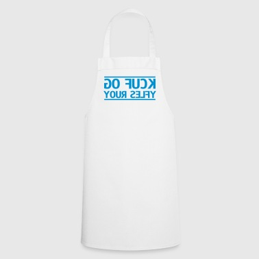 go fuck your selfie - Cooking Apron