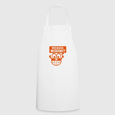 Yes weekend quote smiley comic - Cooking Apron