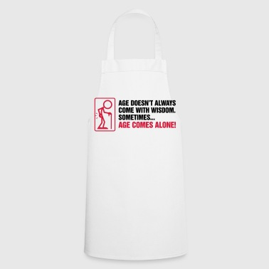 With age comes mostly only age - Cooking Apron