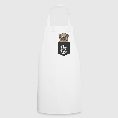 Pug Life - Funny dog in breast pocket Pug Life - Cooking Apron