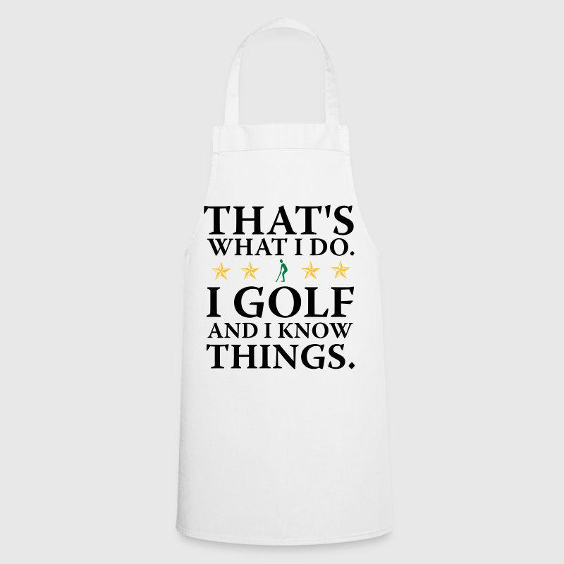 I do golf i know things - Cooking Apron