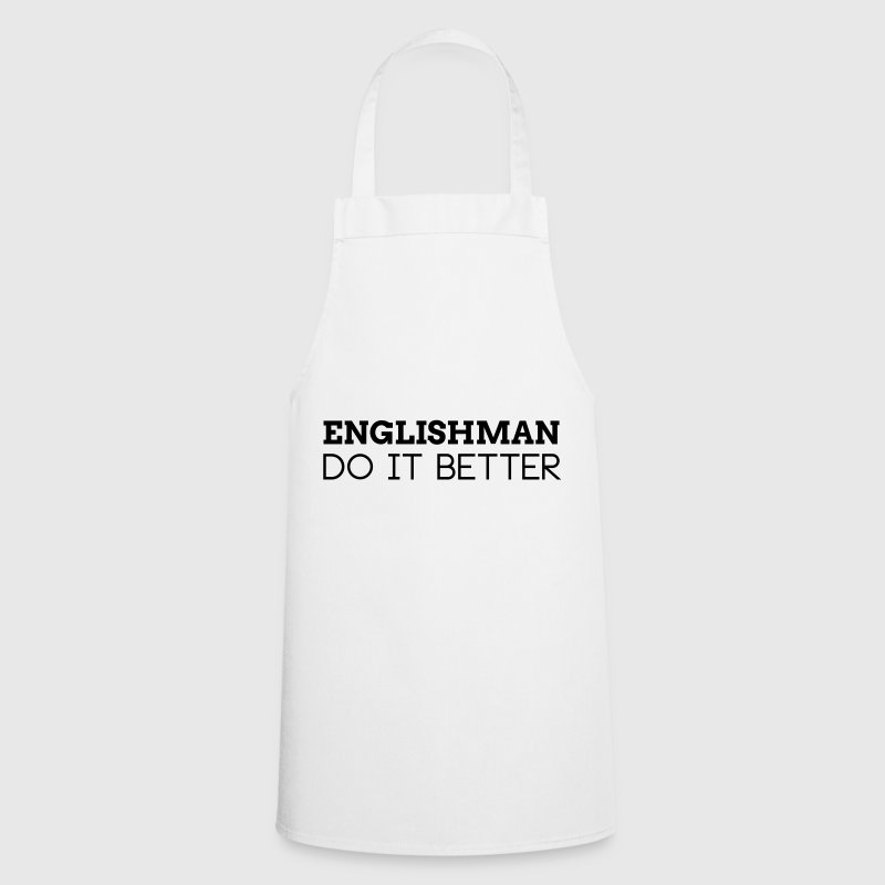 ENGLISHMAN DO IT BETTER - Cooking Apron