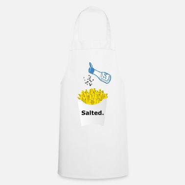 Salt Salted Gift Salted Pommes - Cooking Apron