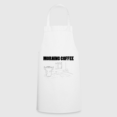 Morning Morning Coffee - Cooking Apron