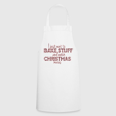 Bake Stuff and Watch Christmas Movies - Delantal de cocina