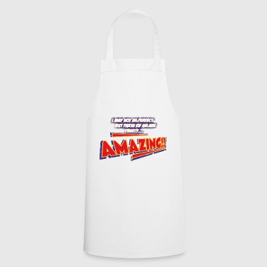 amazing - Cooking Apron
