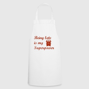 super power late - Cooking Apron