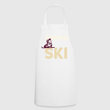 Born To Ski Born For Skiing - Cooking Apron