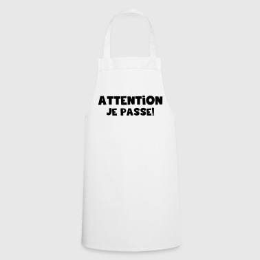 attention  je passe - Tablier de cuisine