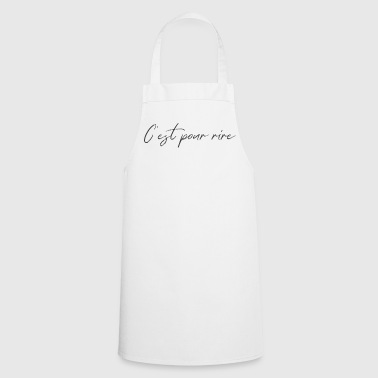 It's for fun - Cooking Apron