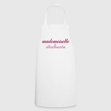 Mademoiselle Attachiante - Tablier de cuisine