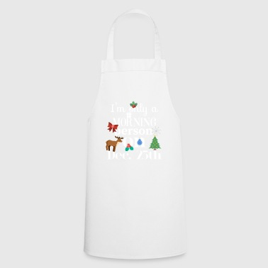 Morning Morning person - Cooking Apron