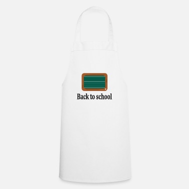 Back To School Back to school - Cooking Apron