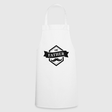 Son - Like the father so the son motif - gift - Cooking Apron