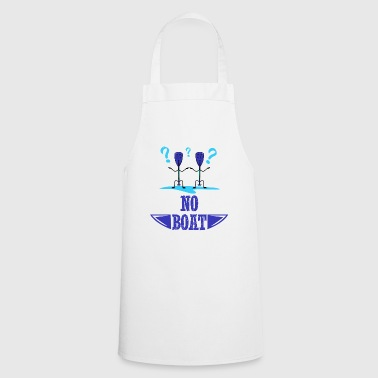 No boat - Cooking Apron