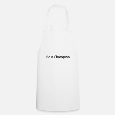 Record Champion Be a champion - Cooking Apron