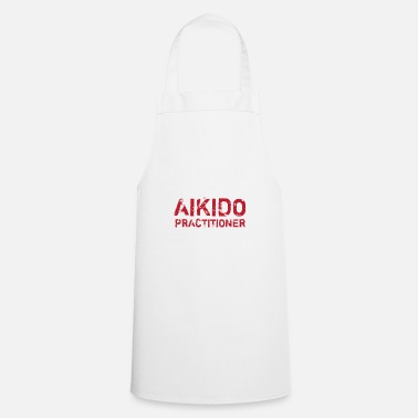 Aikido ADVERTENCIA AIKIDO PRACTITIONER - AIKIDO T-Shirt - Delantal de cocina