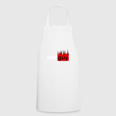 Hot guy - Hot guy - Hot guy - Flames - Cooking Apron