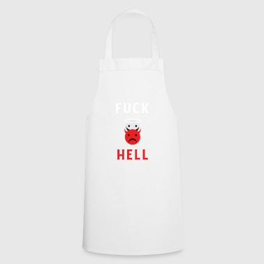 Fuck Hell Smileys - To hell with hell! - Cooking Apron