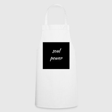 The power of the soul - Cooking Apron