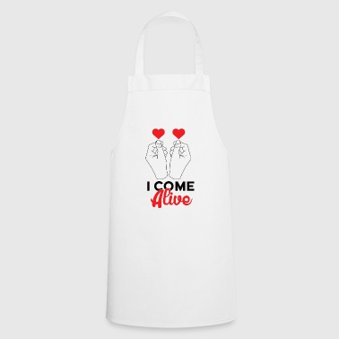 I come alive Alive - Cooking Apron