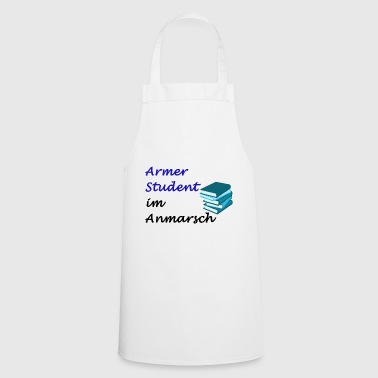 Poor student on the march - Cooking Apron