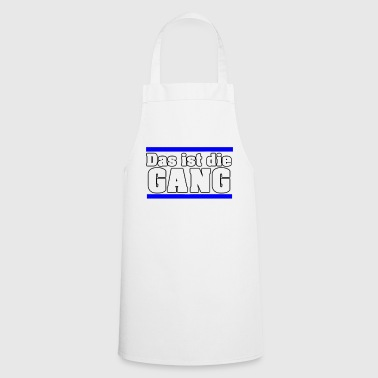 That's the GANG - Cooking Apron