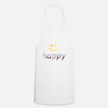 Happiness Happy, happy, happy, word - Cooking Apron