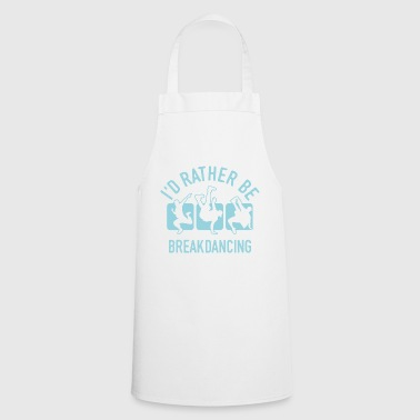 Camicia Breakdance Breakdance Breakdance Cool - Grembiule da cucina