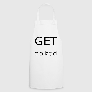 Naked Get Naked Naked Gift Idea - Cooking Apron