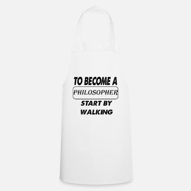 Philosopher to become a philosopher - Cooking Apron