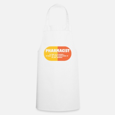 Pharmacist Pharmacy / Pharmacist: Pharmacist - be kind to us, - Cooking Apron