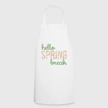 Spring Break / Spring Break: Hallo Spring Break - Keukenschort