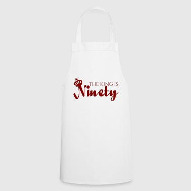 90th Birthday: The King Is Ninety - Cooking Apron