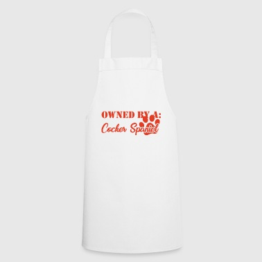 Dog / Cocker Spaniel: Owned By A Cocker Spaniel - Cooking Apron