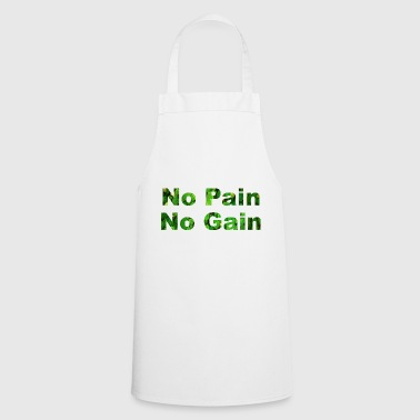 No Pain No Gain No pain No gain - Cooking Apron