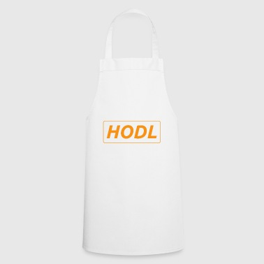 HODL - just a simple reminder - Cooking Apron