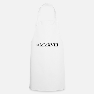 Established Established in MMXVIII - Cooking Apron