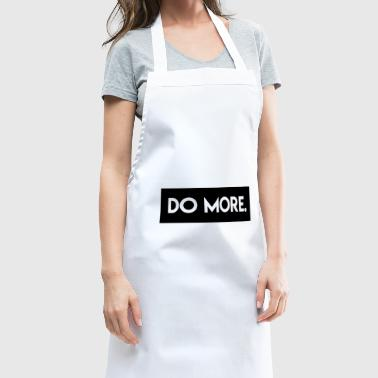 Do More - Cooking Apron