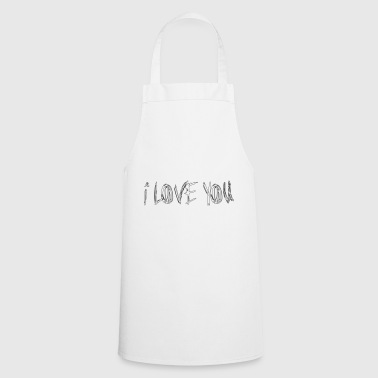 I LOVE YOU - I love you - Cooking Apron
