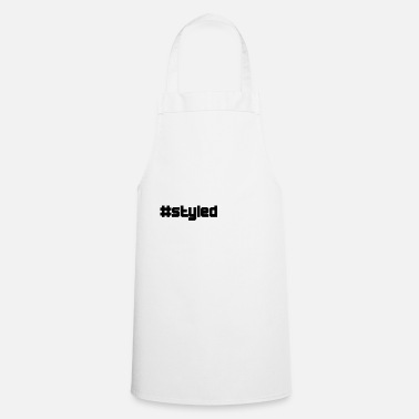 Style styled styled - Cooking Apron