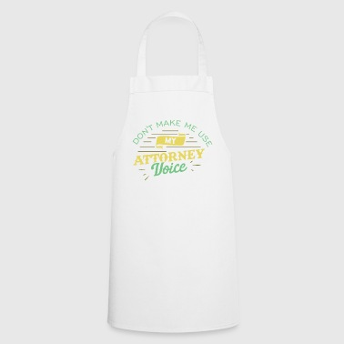 Don't Make Me Usy My Attorney Voice Gift - Cooking Apron