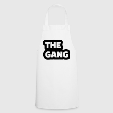 the gang - Cooking Apron