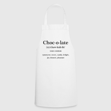 Chocolate Quote - Cooking Apron