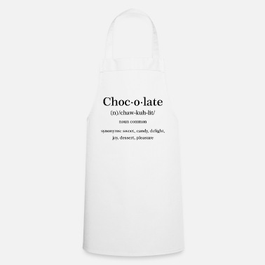 Chocolate Chocolate Quote - Cooking Apron