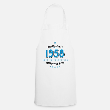 Birthday original since 1958 simply the best 60th birthday - Cooking Apron