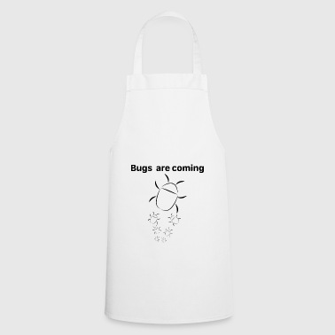 Bugs are coming - Cooking Apron