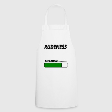 rudeness loading - Cooking Apron