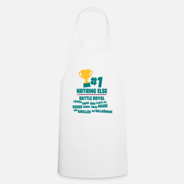 Count Royal Only place # 1 counts - Battle Royal - Cooking Apron